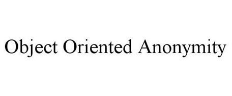 OBJECT ORIENTED ANONYMITY