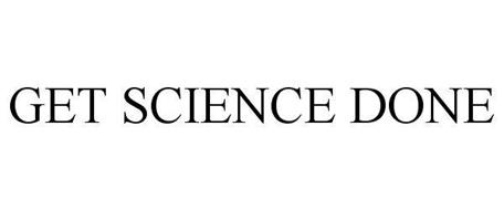 GET SCIENCE DONE