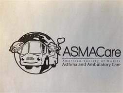 ASMACARE AMERICAN SOCIETY OF MOBILE ASTHMA AND AMBULATORY CARE