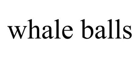 WHALE BALLS