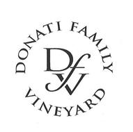 DFV DONATI FAMILY VINEYARD