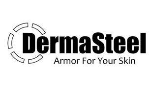 DERMASTEEL ARMOR FOR YOUR SKIN