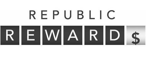 REPUBLIC REWARD$