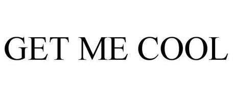 GET ME COOL