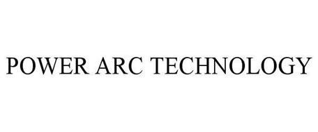 POWER ARC TECHNOLOGY