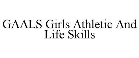 GAALS GIRLS ATHLETICS AND LIFE SKILLS