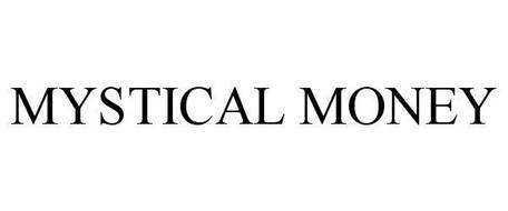 MYSTICAL MONEY