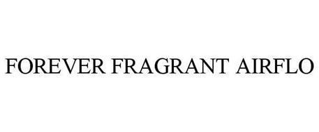 FOREVER FRAGRANT AIRFLO