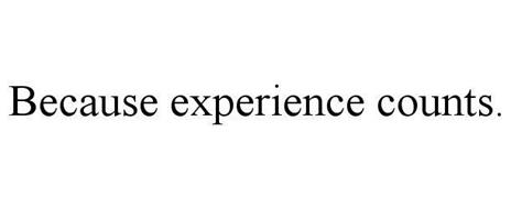 BECAUSE EXPERIENCE COUNTS.