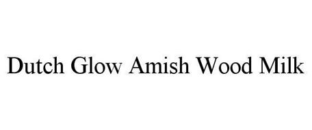 DUTCH GLOW AMISH WOOD MILK