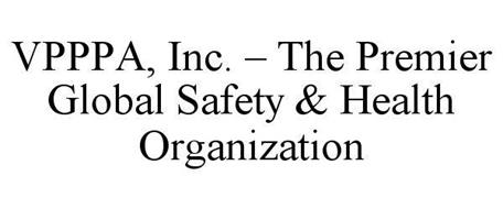 VPPPA - THE PREMIER GLOBAL SAFETY AND HEALTH ORGANIZATION