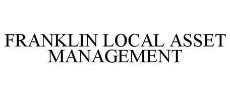 FRANKLIN LOCAL ASSET MANAGEMENT