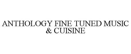 ANTHOLOGY FINE TUNED MUSIC & CUISINE