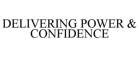 DELIVERING POWER & CONFIDENCE