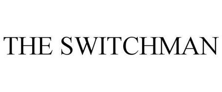 THE SWITCHMAN