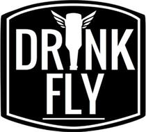 DRINK FLY