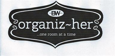 BW BOSTON WAREHOUSE ORGANIZ-HER ...ONE ROOM AT A TIME