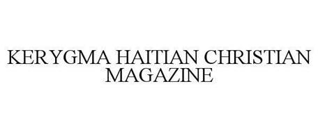 KERYGMA HAITIAN CHRISTIAN MAGAZINE