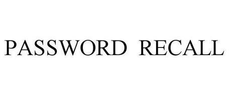 PASSWORD RECALL