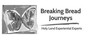 BREAKING BREAD JOURNEYS HOLY LAND EXPERIENTIAL EXPERTS