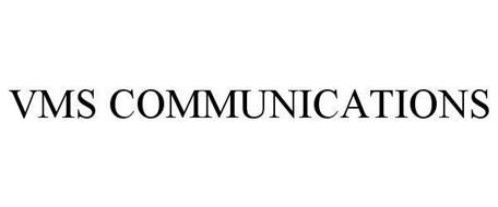 VMS COMMUNICATIONS