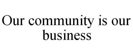 OUR COMMUNITY IS OUR BUSINESS COMMUNITY LEGAL SERVICES