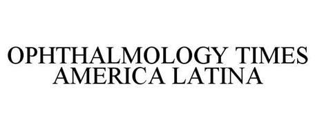 OPHTHALMOLOGY TIMES AMERICA LATINA