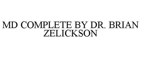 MD COMPLETE BY DR. BRIAN ZELICKSON