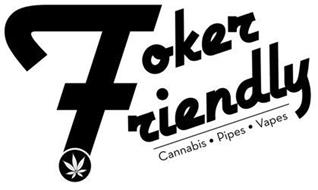 TOKER FRIENDLY CANNABIS · PIPES · VAPES