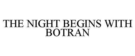 THE NIGHT BEGINS WITH BOTRAN