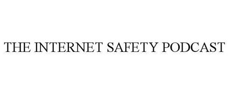 THE INTERNET SAFETY PODCAST