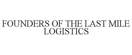 FOUNDERS OF THE LAST MILE LOGISTICS