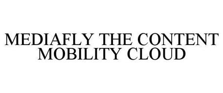 MEDIAFLY THE CONTENT MOBILITY CLOUD