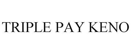 TRIPLE PAY KENO