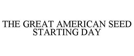 THE GREAT AMERICAN SEED STARTING DAY