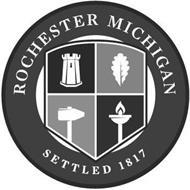 ROCHESTER MICHIGAN SETTLED 1817