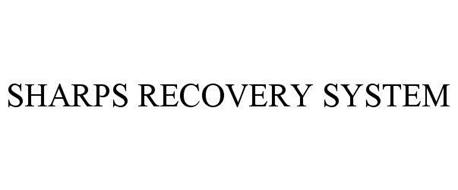SHARPS RECOVERY SYSTEM