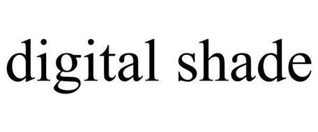 DIGITAL SHADE