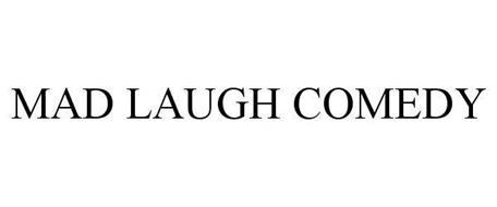 MAD LAUGH COMEDY