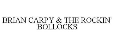 BRIAN CARPY & THE ROCKIN' BOLLOCKS