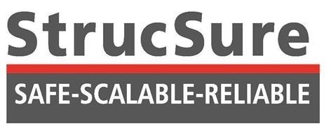 STRUCSURE SAFE-SCALABLE-RELIABLE