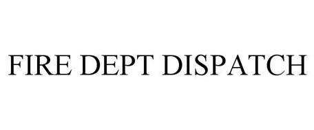 FIRE DEPT DISPATCH