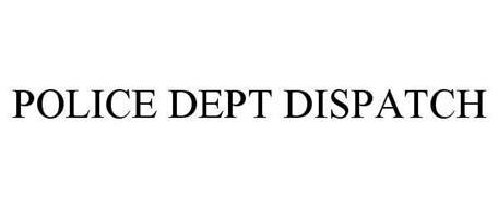 POLICE DEPT DISPATCH