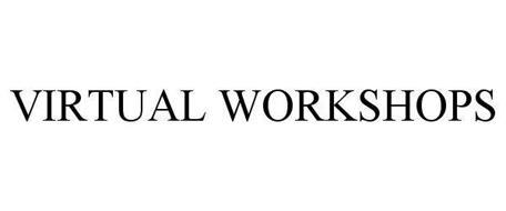 VIRTUAL WORKSHOPS