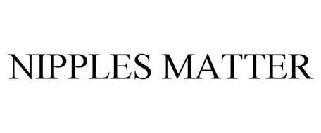 NIPPLES MATTER