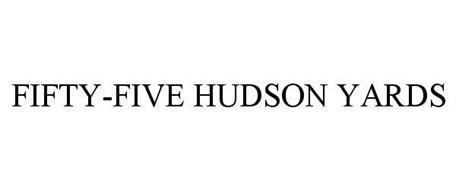 FIFTY-FIVE HUDSON YARDS