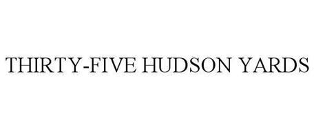 THIRTY-FIVE HUDSON YARDS