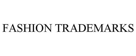 FASHION TRADEMARKS