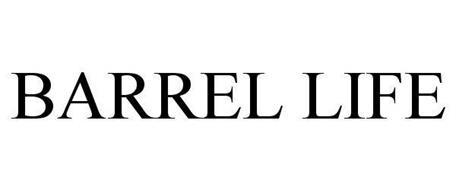 BARREL LIFE