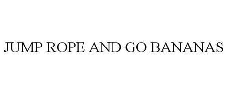 JUMP ROPE AND GO BANANAS